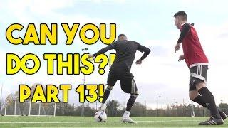 Learn FOUR Amazing Football Skills! CAN YOU DO THIS!? Part 13   F2Freestylers