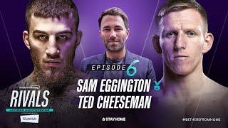 Sam Eggington vs Ted Cheeseman ePress Conference | Rivals w/ Eddie Hearn