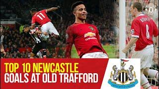 Top 10 Goals v Newcastle at Old Trafford | Manchester United v Newcastle United | Premier League