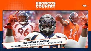 Essential players: The names Denver can't live without in 2020 | Broncos Country Tonight