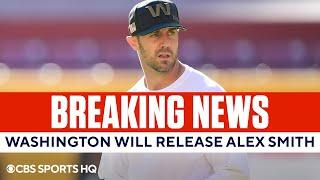 BREAKING: Alex Smith will be released by Washington [BEARS POTENTIAL LANDING SPOT] | CBS Sports HQ