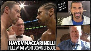 """David Haye v Enzo Maccarinelli full What Went Down episode   """"This is me at the peak of my powers!"""""""