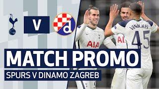 MATCH PROMO | SPURS V DINAMO ZAGREB | UEFA Europa League