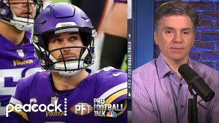 Minnesota Vikings won't have better choice than Kirk Cousins | Pro Football Talk | NBC Sports