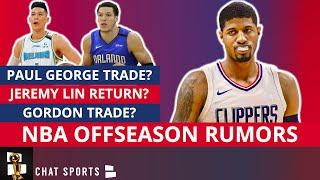 NBA Trade Rumors On Aaron Gordon And Paul George + Jeremy Lin NBA Return To The Warriors?