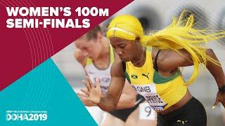 Women's 100m Semi-Finals | World Athletics Championships Doha 2019.