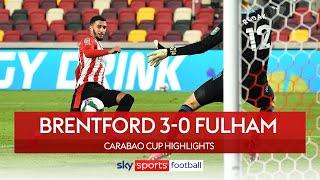 Benrahma bags brace as Brentford advance! | Brentford 3-0 Fulham | Carabao Cup Highlights