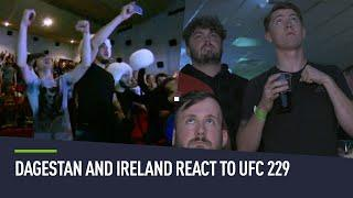 UFC 229 reactions from Russia and Ireland (2018)