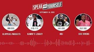 Clippers/Nuggets, Kawhi's legacy, OBJ, Doc Rivers (9.16.20) | SPEAK FOR YOURSELF Audio Podcast