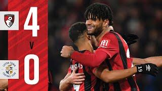 BILLING AT THE DOUBLE | AFC Bournemouth 4-0 Luton Town (FA Cup)