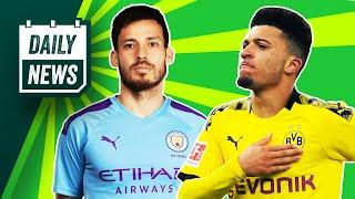 Sancho told to STAY + David Silva heading to Serie A?  Daily News