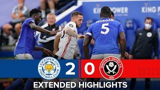 Leicester City 2-0 Sheffield United | Extended Premier League highlights