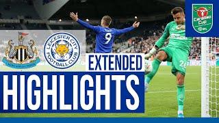 Newcastle United 1 Leicester City 1 (2-4 Pens) | Extended Highlights