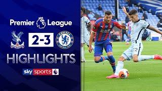 Chelsea edge Palace in five-goal thriller! | Crystal Palace 2-3 Chelsea | EPL Highlights