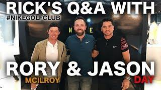 RICK'S Q&A WITH RORY MCILROY & JASON DAY AT NIKE TOWN LDN