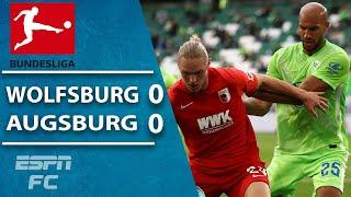 Augsburg miss chance to top table with draw vs. Wolfsburg   ESPN FC Bundesliga Highlights