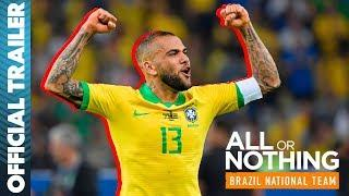 All or Nothing: Brazil | Official Trailer