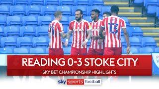 Reading lose third in a row as Stoke capitalize on errors!   Reading 0-3 Stoke City   EFL Highlights