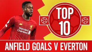 Top 10: Liverpool's best Premier League goals v Everton at Anfield