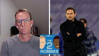 Frank Lampard fired by Chelsea  | The 2 Robbies Podcast | NBC Sports