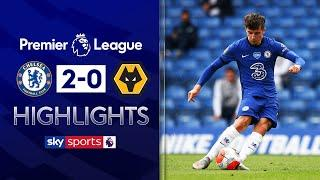 Chelsea beat Wolves to finish 4th in Premier League! | Chelsea 2-0 Wolves | EPL Highlights