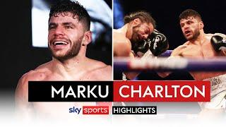 HIGHLIGHTS! Florian Marku pounds Rylan Charlton to a halt after recovering from knockdown