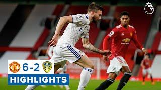 Manchester United 6-2 Leeds United | Premier League highlights
