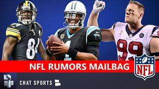 NFL Rumors Mailbag: Antonio Brown To The Vikings? JJ Watt Trade? Cam Newton To The Browns?