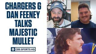 Dan Feeney talks MULLET, Justin Herbert & Chargers Football | CBS Sports HQ