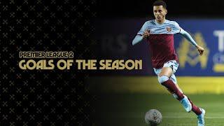 PREMIER LEAGUE 2 | GOALS OF THE SEASON 19/20