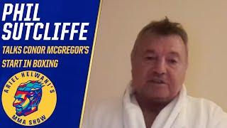 Conor McGregor's boxing coach, Phil Sutcliffe, on how they reconnected | Ariel Helwani's MMA Show
