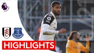 Fulham 2-3 Everton | Premier League Highlights | RLC scores first Fulham goal in lively contest
