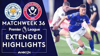 Leicester City v. Sheffield United | PREMIER LEAGUE HIGHLIGHTS | 7/16/2020 | NBC Sports