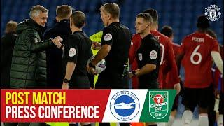 Post Match Press Conference | Brighton 0-3 Manchester United | Carabao Cup | Ole Gunnar Solskjaer