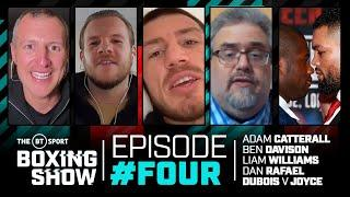 The BT Sport Boxing Show episode 4 with Liam Williams, Dan Rafael, Frank Warren, Dubois v Joyce