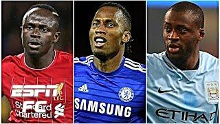Sadio Mane, Didier Drogba or Yaya Toure: BEST Africans to grace the Premier League | ESPN FC