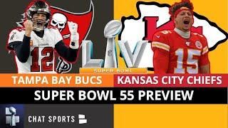 Bucs vs. Chiefs Super Bowl 55 Preview: Prediction, Analysis, Tom Brady, Patrick Mahomes, Tyreek Hill
