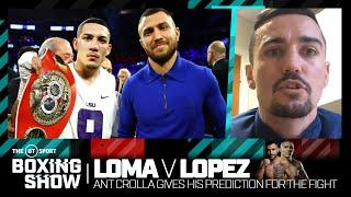 """He's going to try and humiliate him!"" Ant Crolla gives his prediction for Loma v Lopez"