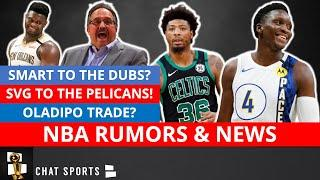NBA News On Stan Van Gundy To The Pelicans + NBA Trade Rumors On Marcus Smart & Victor Oladipo