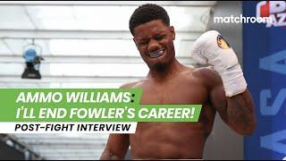 """He's basic. In 2021 I will end Fowler's career!"" - Ammo Williams eyes major UK clash"