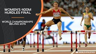 Women's 400m Hurdles Final | World Athletics Championships Beijing 2015