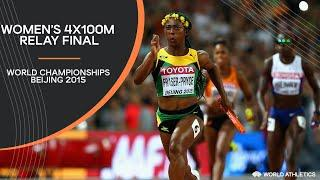 Women's 4x100m Relay Final | World Athletics Championships Beijing 2015