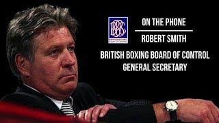 'I'M HOPEFUL WE CAN GET SOMETHING MID-JUNE' - BBBofC'S ROBERT SMITH ON A POSSIBLE BOXING RETURN DATE