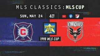 1998 MLS Cup! Chicago Fire vs. D.C. United | MLS Classic Full Match