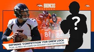 Defining Drew Lock's 'competition' at the quarterback position | Broncos Weekend