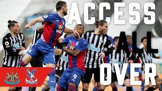 Access All Over | Newcastle United 1-2 Crystal Palace (A)