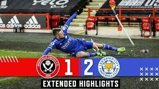 Sheffield United 1-2 Leicester City | Premier League Extended Highlights | Vardy goal downs Blades.