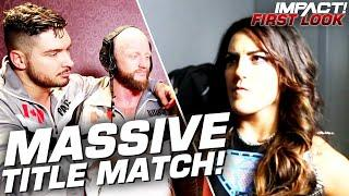 Tessa Blanchard Prepares for COLOSSAL Tag Team Title Main Event! | IMPACT! First Look Apr 7, 2020