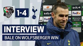 INTERVIEW | GARETH BALE ON GOAL AND WOLFSBERGER WIN