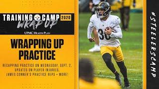 Steelers Training Camp Wrap Up: Recapping practice & Coach Mike Tomlin's Press Conference (Sept. 2)
